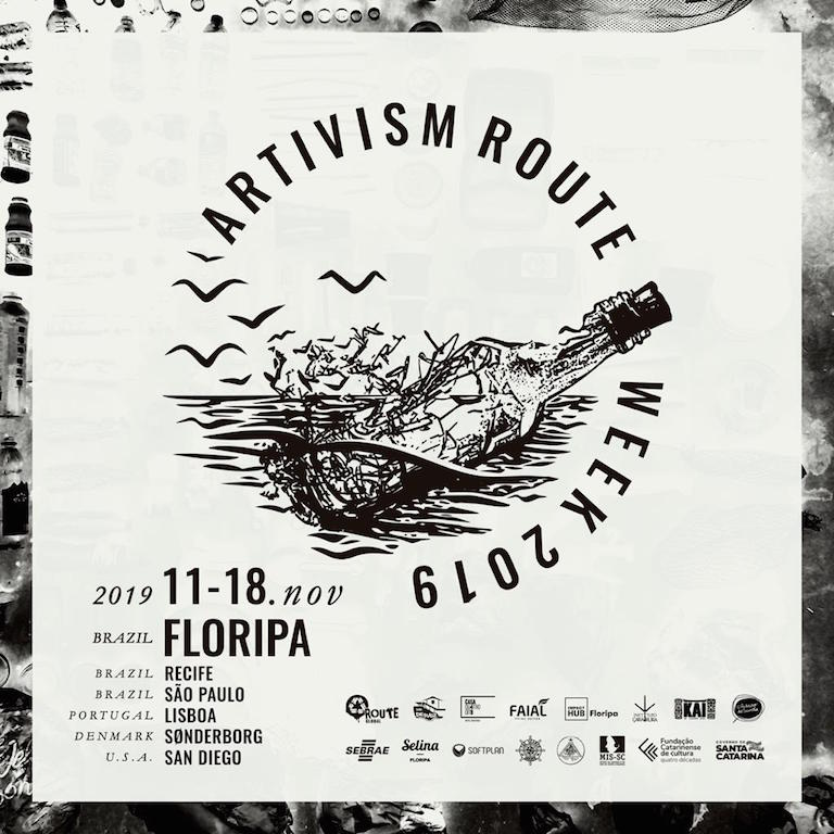 Artivism Route Week - 2019.  Brasil - Portugal - Denmark - Usa.
